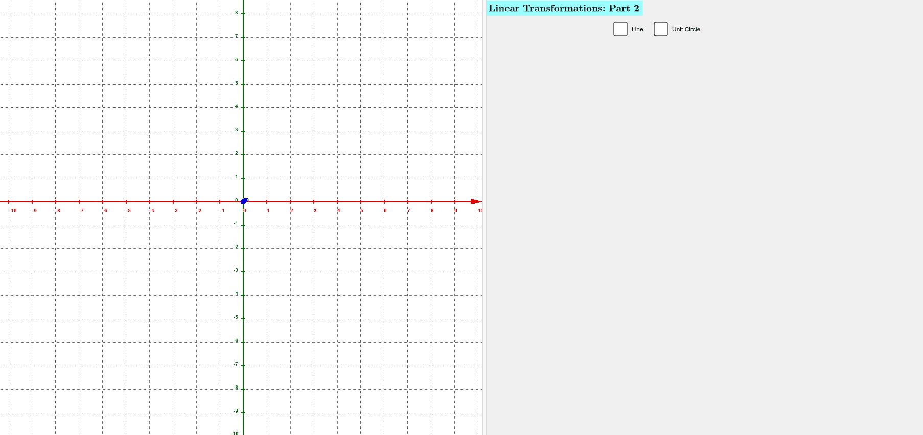 Applet - Linear Transformations - Part 2 Press Enter to start activity