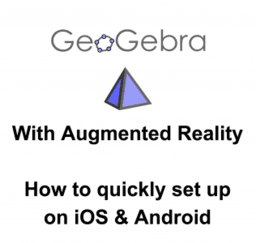 GeoGebra 3D with AR: Quick Setup Instructions
