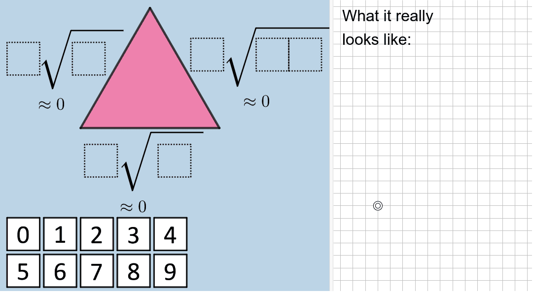 Challenge: Can you create an RIGHT triangle here? Try to do so!  Press Enter to start activity