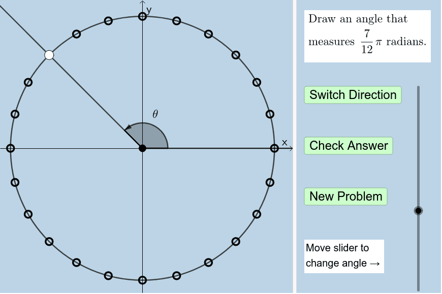 Note: The measure of the arc between any 2 adjacent points on the circle = 15 degrees.   Press Enter to start activity