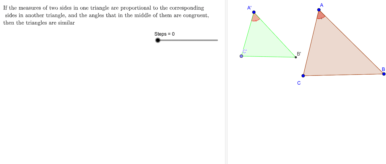 2nd Similarity Case: Side-Angle-Side  Press Enter to start activity
